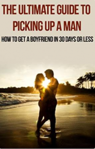 The Ultimate Guide to Picking up a Man